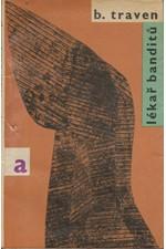Traven: Lékař banditů : Mexické povídky, 1967