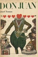 Toman: Don Juan : Život a smrt dona Miguela z Manary, 1972