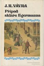 Vávra: Případ skláře Egermanna, 1975