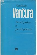 Vančura: První prózy a první pokusy, 1985