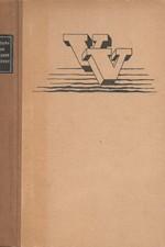 Vančura: Luk královny Dorotky, 1940