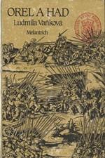 Vaňková: Orel a had : třetí díl trilogie [o Karlu IV.], 1990