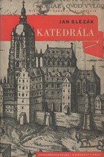 Schuster: Katedrála : Gotické fresky : [Historický román], 1947