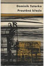 Tatarka: Proutěná křesla, 1963