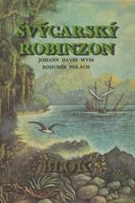 Wyss: Švýcarský Robinzon, 1973