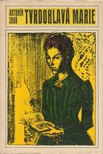 Zhoř: Tvrdohlavá Marie, 1976