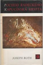 Roth: Pochod Radeckého ; Kapucínská krypta, 1986