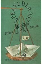 Boileau: Spravedlnost Arsena Lupina, 1984