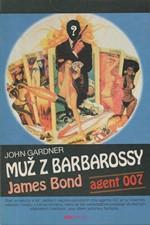 Gardner: Muž z Barbarossy, 1993