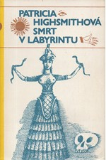 Highsmith: Smrt v labyrintu, 1980