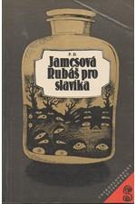 James: Rubáš pro slavíka, 1983