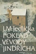 Jedlička: Poklad vévody Jindřicha : nález století v hradě nad řekou, 1987