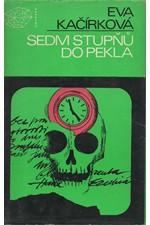 Kačírková: Sedm stupňů do pekla, 1979