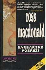 Macdonald: Barbarské pobřeží, 1993