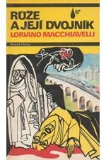 Macchiavelli: Růže a její dvojník, 1990