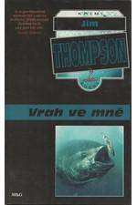 Thompson: Vrah ve mně, 1995