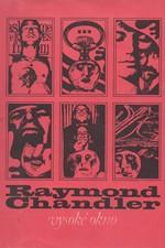Chandler: Vysoké okno, 1969