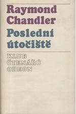 Chandler: Poslední útočiště : [Povídky], 1976