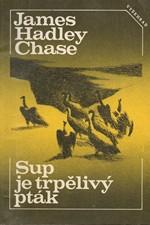 Chase: Sup je trpělivý pták, 1983
