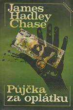 Chase: Půjčka za oplátku, 1987