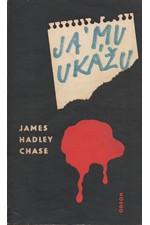 Chase: Já mu ukážu, 1974