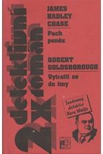 Goldsborough: Pach peněz.  Vytratit se do tmy, 1998