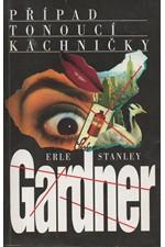 Gardner: Případ tonoucí kachničky, 1995