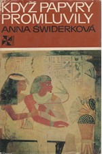 Świderkówna: Když papyry promluvily, 1973