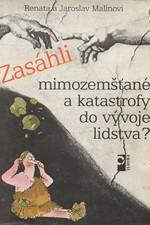 Malinová: Zasáhli mimozemšťané a katastrofy do vývoje lidstva?, 1988