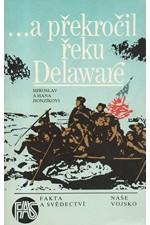 Honzík: ...a překročil řeku Delaware, 1988