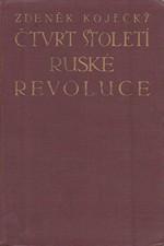Kojecký: Čtvrt století ruské revoluce, 1930