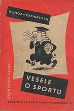 : Vesele o sportu : Humor a karikatura v kresbě [kol. autorů], 1959