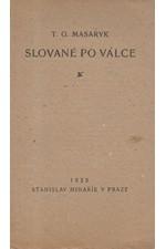 Masaryk: Slované po válce, 1923