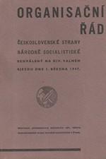 : Organisační řád československé strany národně-socialistické, schválený na XIV. valném sjezdu dne 1. dubna 1947, 1947