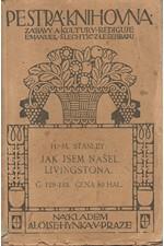 Stanley: Jak jsem našel Livingstona [I], 1912