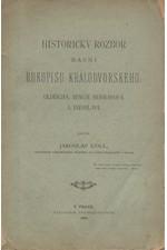 Goll: Historický rozbor básní Rukopisu Králodvorského: Oldřicha, Beneše Heřmanova a Jaroslava, 1886