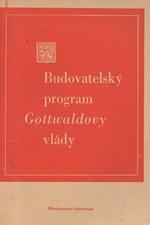 Gottwald: Budovatelský program Gottwaldovy vlády, 1946