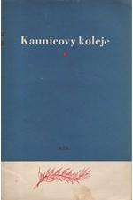 Pernica: Kaunicovy koleje : Památná místa boje českých zemí proti fašismu, 1953