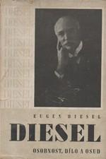Diesel: Diesel : Osobnost, dílo a osud, 1942