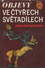 Kahlke: Objevy ve čtyřech světadílech, 1973