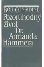 Considine: Pozoruhodný život Dr. Armanda Hammera, 1983