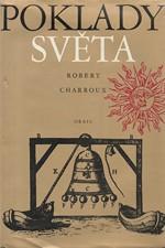 Charroux: Poklady světa v podzemí, ve zdech, v hlubinách, 1973