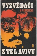 Borovička: Vyzvědači z Tel Avivu, 1979