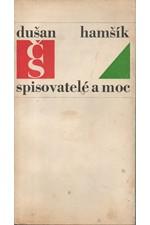 Hamšík: Spisovatelé a moc, 1969