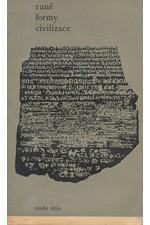 Pečírka: Rané formy civilizace, 1967