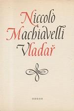 Machiavelli: Vladař ; Život Castruccia Castracaniho z Lukky, 1969