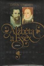 Strachey: Alžběta a Essex : tragický příběh, 1980