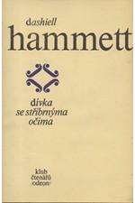 Hammett: Dívka se stříbrnýma očima, 1978