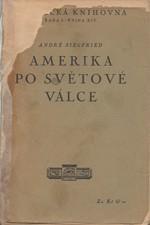 Siegfried: Amerika po světové válce, 1928