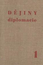 Potěmkin: Dějiny diplomacie. Sv. 1, Diplomacie starověku, středověku a doby do Velké revoluce francouzské, 1948